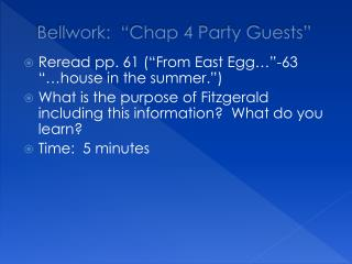 "Bellwork :  ""Chap 4 Party Guests"""