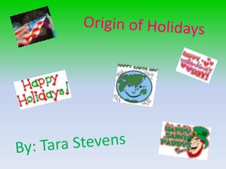 Origin of Holidays