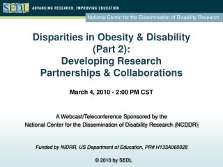 Disparities in Obesity  Disability  Part 2: Developing Research  Partnerships  Collaborations