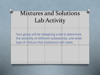 Mixtures and  Solutions  Lab Activity