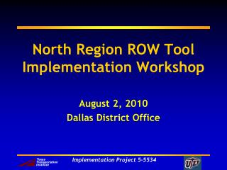 North Region ROW Tool Implementation Workshop