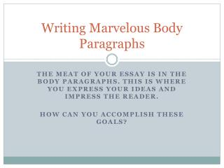 Writing Marvelous Body Paragraphs