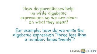 How do parentheses help us write algebraic expressions so we are clear on what they mean?