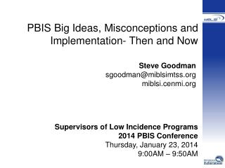 PBIS Big Ideas, Misconceptions and Implementation- Then and Now