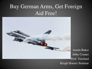 Buy German Arms, Get Foreign Aid Free!
