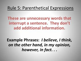 Rule 5: Parenthetical Expressions
