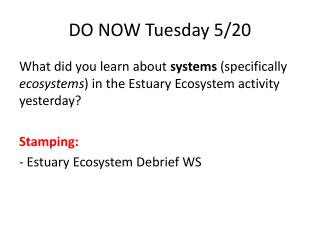 DO NOW Tuesday 5/20