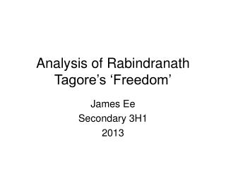 Analysis of Rabindranath Tagore's 'Freedom'