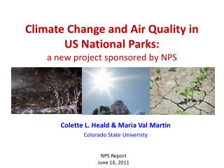 Climate Change and Air Quality in US National Parks: a new project sponsored by NPS