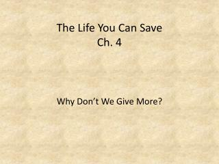 The Life You Can Save Ch. 4