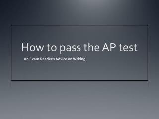 How to pass the AP test