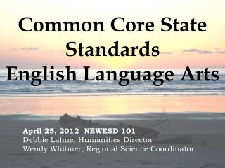Common Core State Standards English Language Arts