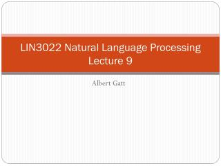 LIN3022 Natural Language Processing Lecture 9