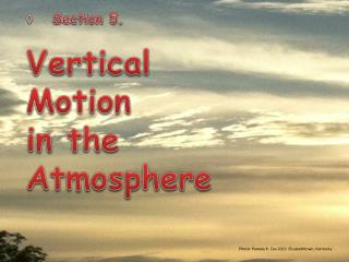 Section 5. Vertical  Motion  in the  Atmosphere