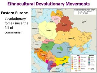 Ethnocultural Devolutionary Movements