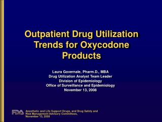 Outpatient Drug Utilization Trends for Oxycodone Products