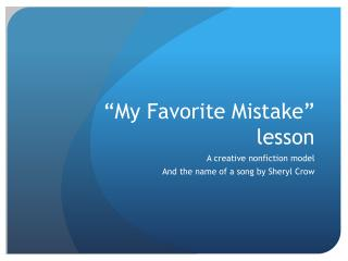 """My Favorite Mistake"" lesson"