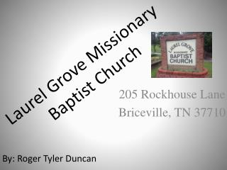 Laurel Grove Missionary  Baptist Church