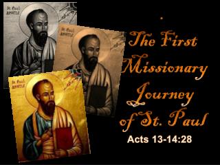 . The First Missionary Journey of St. Paul