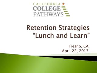 "Retention Strategies ""Lunch and Learn"""
