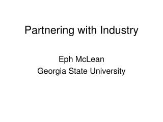 Partnering with Industry