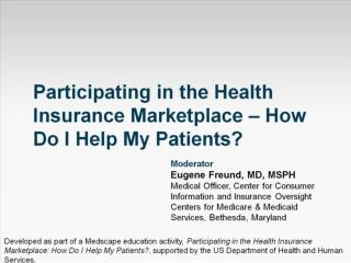 Participating in the Health Insurance Marketplace – How Do I Help My Patients?