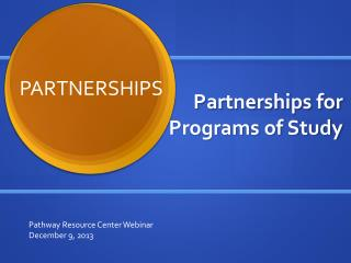Partnerships for Programs of Study
