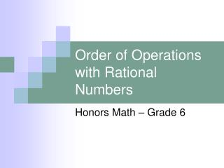 Order of Operations with Rational Numbers