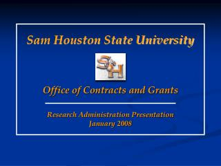 Research Administration Presentation January 2008