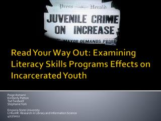 Read Your Way Out: Examining Literacy Skills Programs Effects on Incarcerated Youth