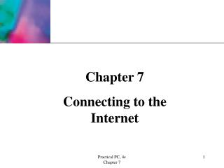 Chapter 7 Connecting to the Internet
