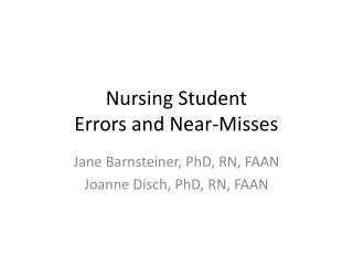 Nursing Student  Errors and Near-Misses