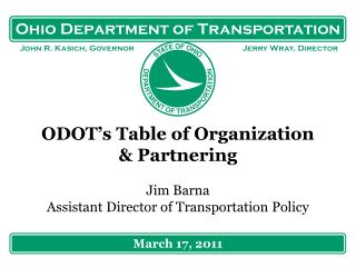 ODOT's Table of Organization  & Partnering