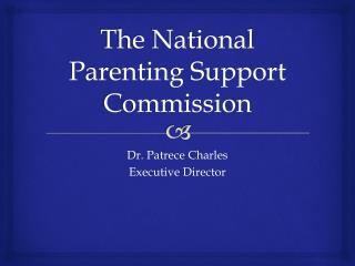 The National Parenting Support Commission