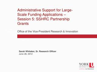 Administrative Support for Large-Scale Funding Applications – Session 5: SSHRC Partnership Grants