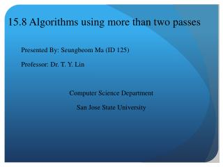 15.8 Algorithms using more than two passes