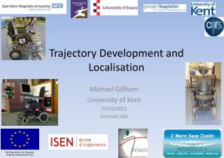 Trajectory  Development and  Localisation