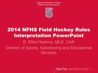 2014 NFHS Field Hockey Rules Interpretation PowerPoint