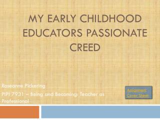 My Early Childhood Educators Passionate  Creed