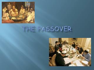 The Passove r