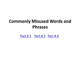 Commonly Misused Words and Phrases