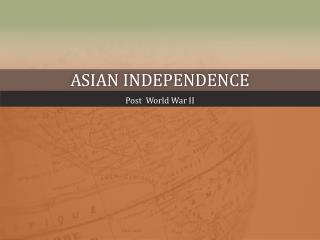 Asian Independence