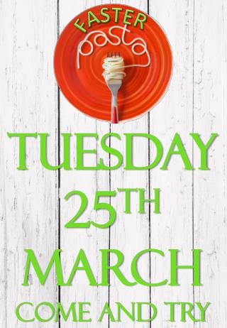 Tuesday 25 th  March Come and try our new range of pasta and sauces.