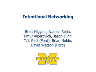 Intentional Networking