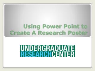 Using Power Point to Create A Research Poster