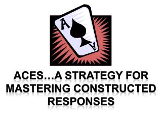 Aces…A strategy for mastering constructed responses
