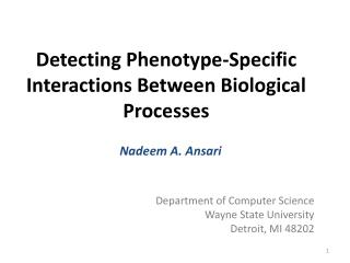 Detecting Phenotype-Specific Interactions Between Biological Processes