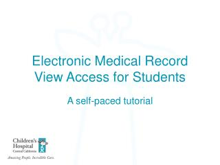 Electronic Medical Record View Access for Students