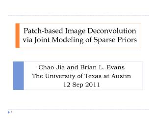 Patch-based Image Deconvolution via Joint Modeling of Sparse Priors