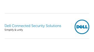 Dell  Connected Security Solutions